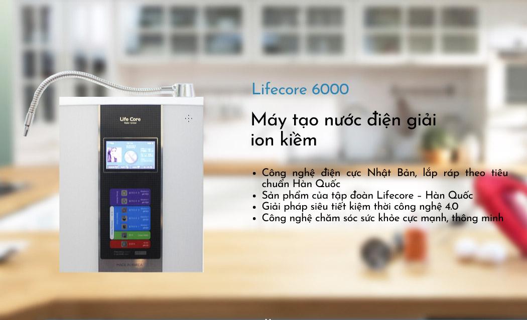 Máy lọc nước iON kiềm Lifecore 6000 là thiết bị tạo nước tốt cho sức khỏe được nhiều người tiêu dùng đánh giá cao
