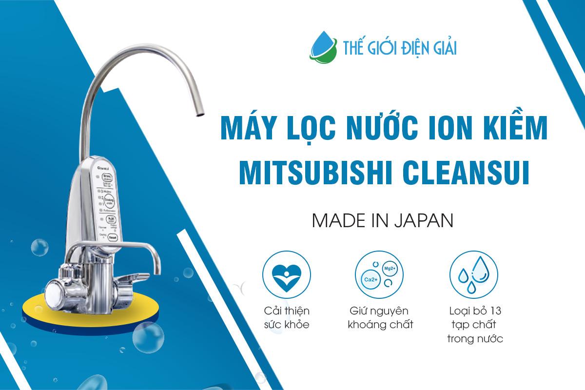 Máy lọc nước ion kiềm Mitsubishi Nhật Bản có tốt không?