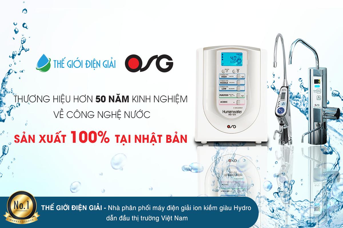 Máy lọc nước ion kiềm OSG Nhật Bản có tốt không?