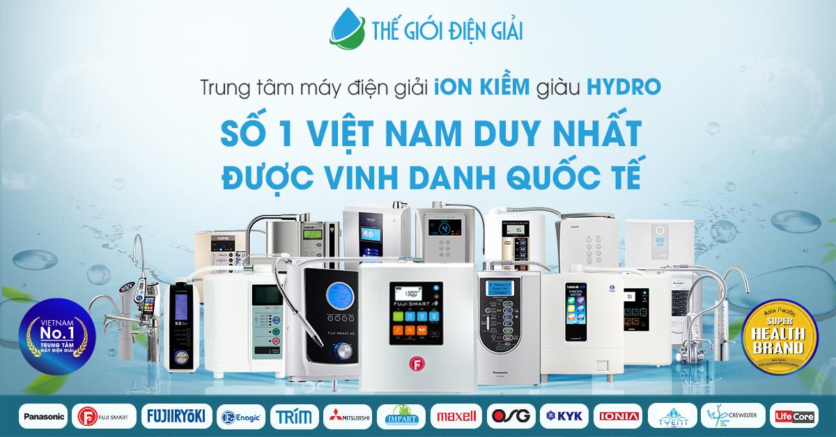 Thế Giới Điện Giải – Trung tâm phân phối máy điện giải ion kiềm số 1 Việt Nam