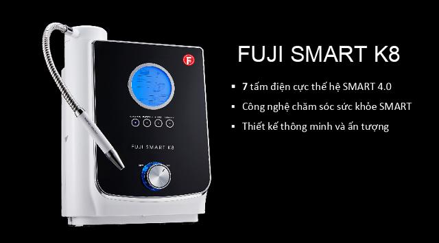Fuji Smart K8 nổi bật với 3 ưu điểm riêng biệt so với Smart I8