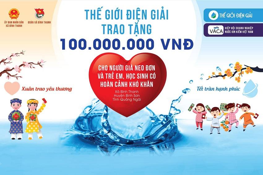 Chương trình Xuân Trao Yêu Thương, Tết Tràn Hạnh Phúc được Thế Giới Điện Giải phối hợp thực hiện cùng Hiệp hội doanh nghiệp nước ion kiềm Việt Nam
