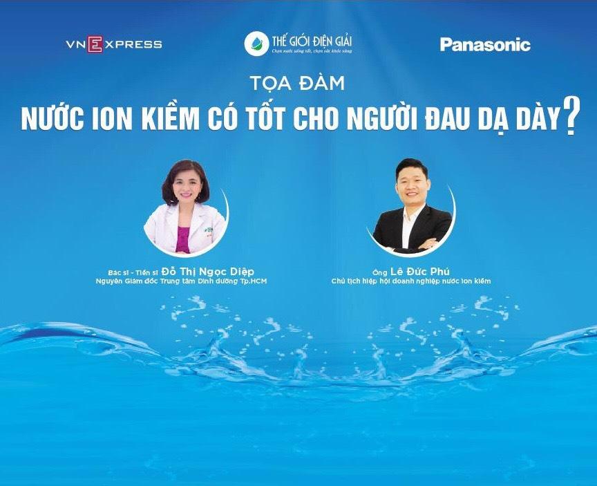 """Tọa đàm """"Nước ion kiềm có tốt cho người đau dạ dày"""" do Báo VnExpress chính thức tổ chức vào ngày 26/9, mời các bạn đón xem và theo dõi"""