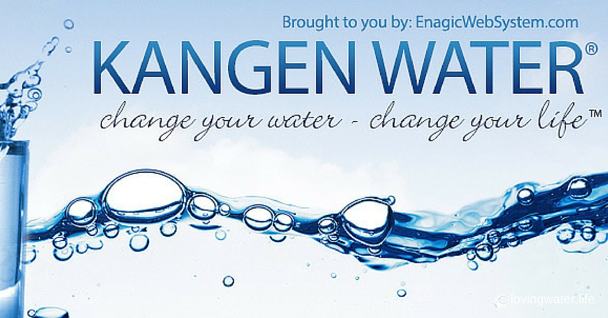 Kangen Water® là nước được tạo ra từ công nghệ nước tiên tiến nhất Enagic