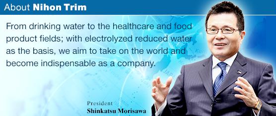Tập đoàn Nihon Trim – Ông lớn trong lĩnh vực sức khỏe và ngành khoa học nước